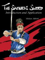 The Samurai Sword: Introduction and Application